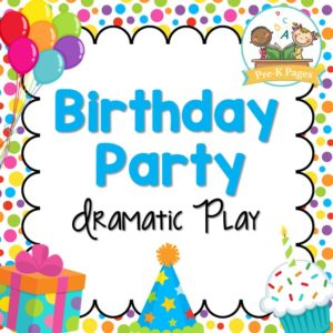 Dramatic Play Birthday Party