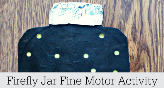 Firefly Jar Fine Motor Activity