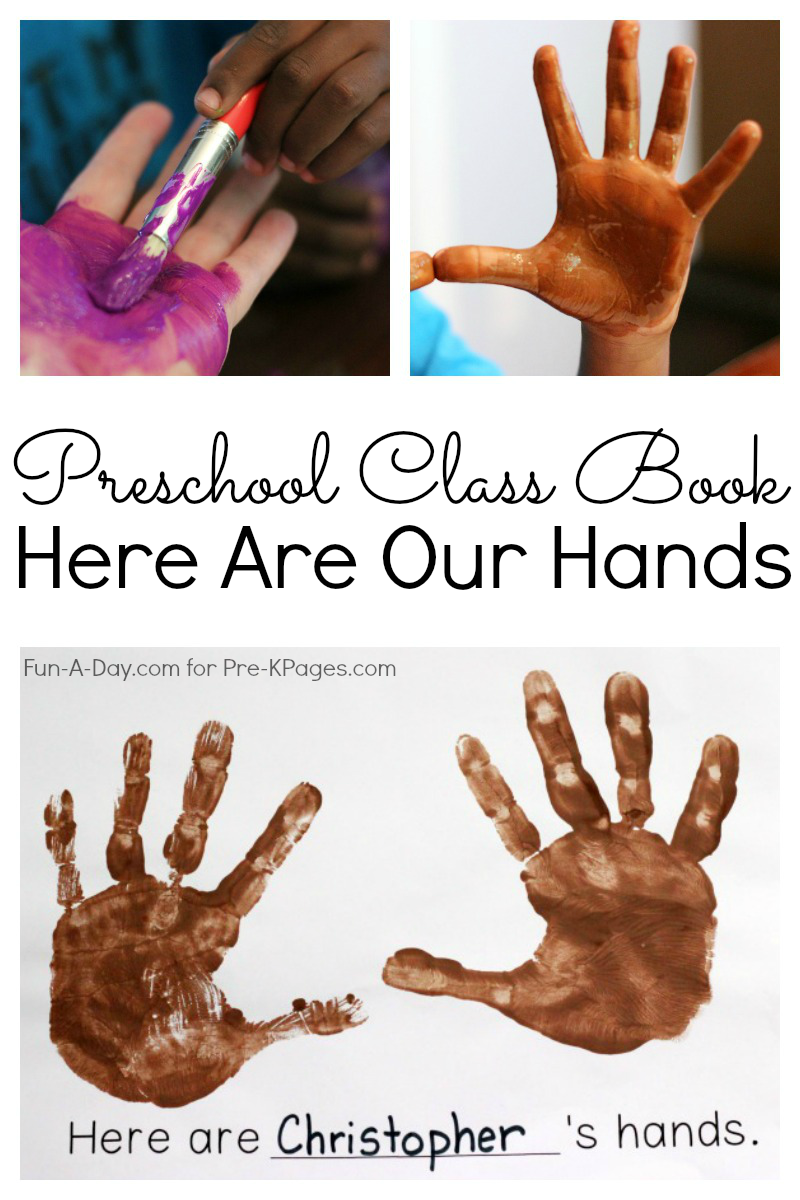 Here Are Our Hands Preschool Class Book