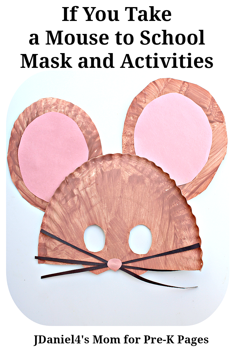 If You Take a Mouse to School Mask for preschool