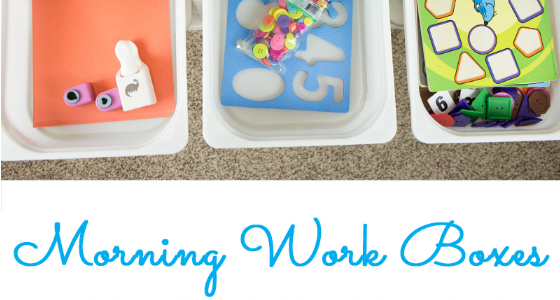 Morning Work Boxes for Preschool
