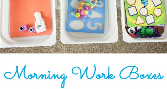 Morning Work Boxes for Preschool