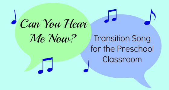 Transition Song for the Preschool Classroom