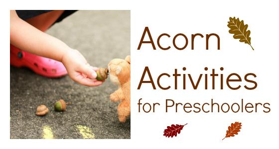Acorn Activities for Preschoolers