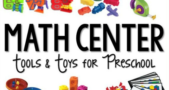 Math Center Tools and Toys for Preschool