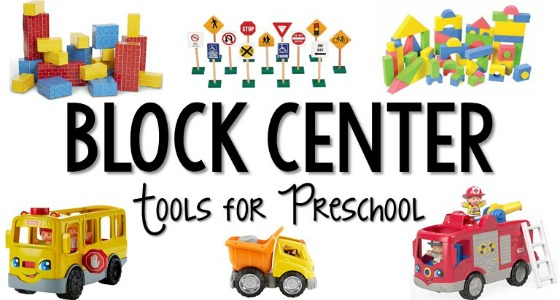 How to Set Up a Block Center in Preschool