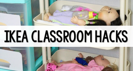 Ikea Classroom Hacks for Preschool