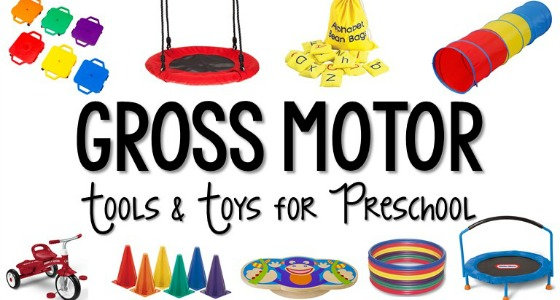 Best Gross Motor Toys for Preschoolers