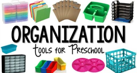 Organization Tools for Preschool Teachers