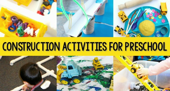 Construction Activities for Preschool Kids