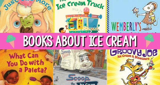 Books About Ice Cream for Kids