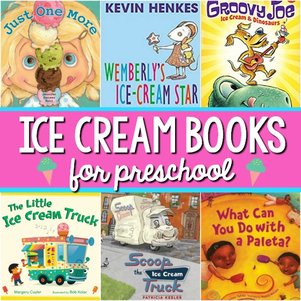 Ice Cream Books for Preschoolers