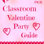 Printable Classroom Valentine Party Guide