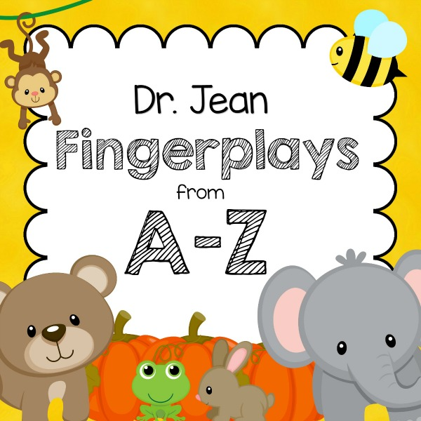 Fingerplays from A-Z by Dr. Jean