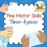 Printable Fine Motor Skills Parent Handout for Preschool and Kindergarten