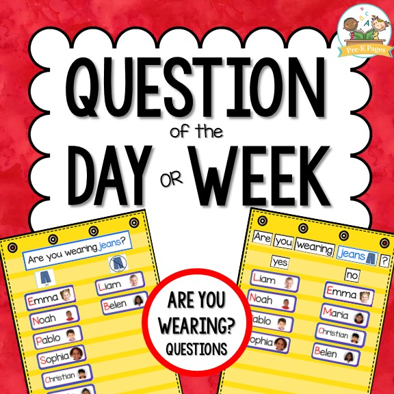 Question Of The Day Are You Wearing Pre K Pages