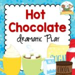 Hot Chocolate Dramatic Play Printables for Preschool Classroom