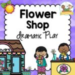 Flower Shop Dramatic Play 140 pages of printable props for preschool
