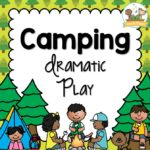 Camping Dramatic Play Printable Props
